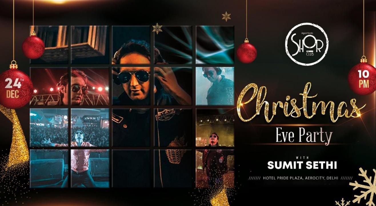 Christmas Eve Party Ft. Sumit Sethi