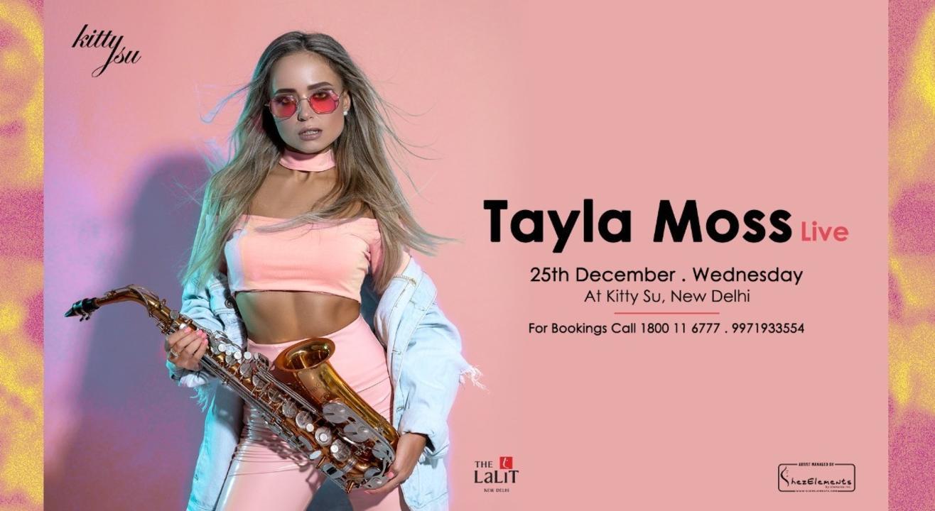 Christmas with Tayla Moss (Kitty Su Delhi)