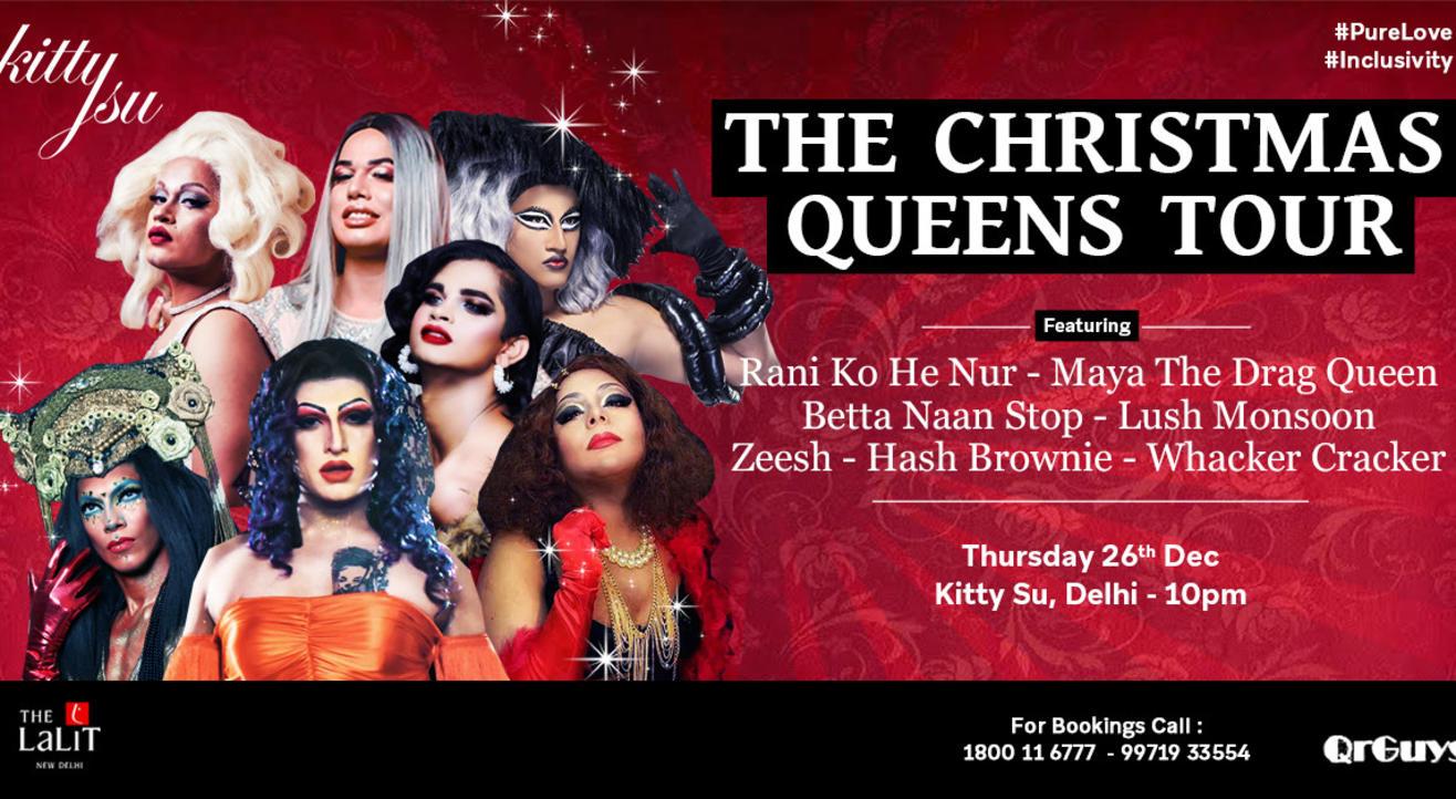 Christmas Queens Tour (Kitty Su Delhi)
