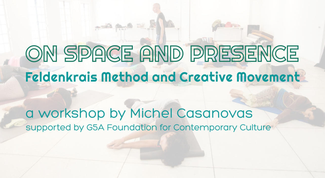 On Space and Presence | Feldenkrais Workshop