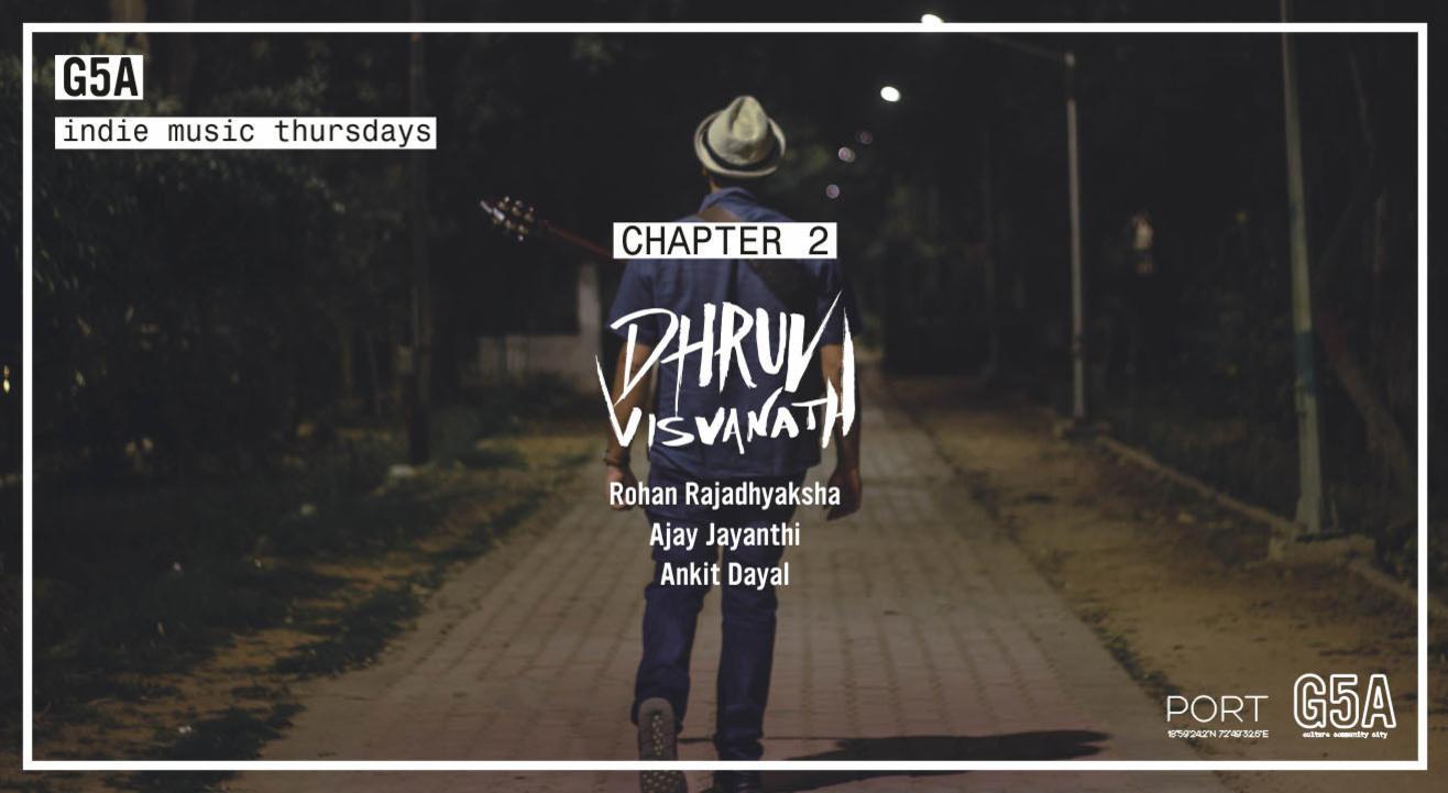 G5A Indie Music Thursdays | Chapter 2 with Dhruv Visvanath