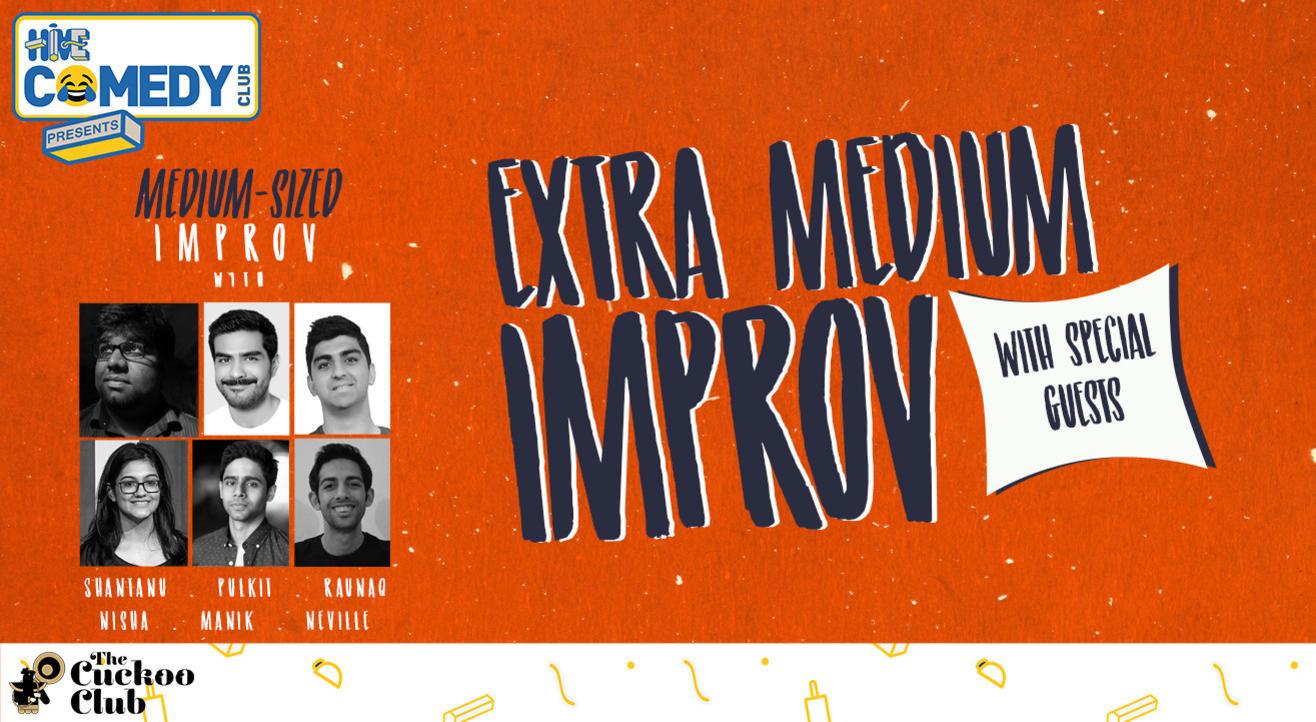 Medium-Sized Improv presents Extra Medium Improv