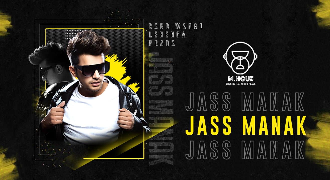 Night with Jass Manak