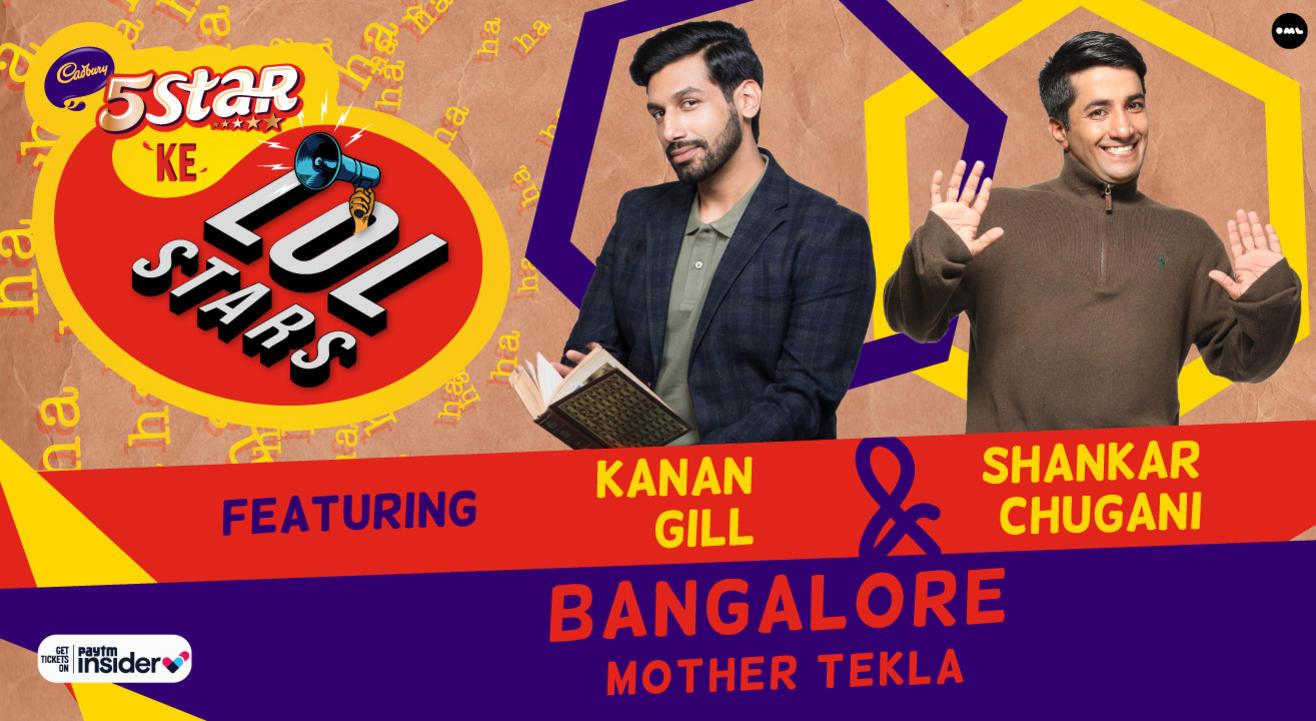 5Star ke LOLStars ft Kanan Gill & Shankar Chugani | Bangalore