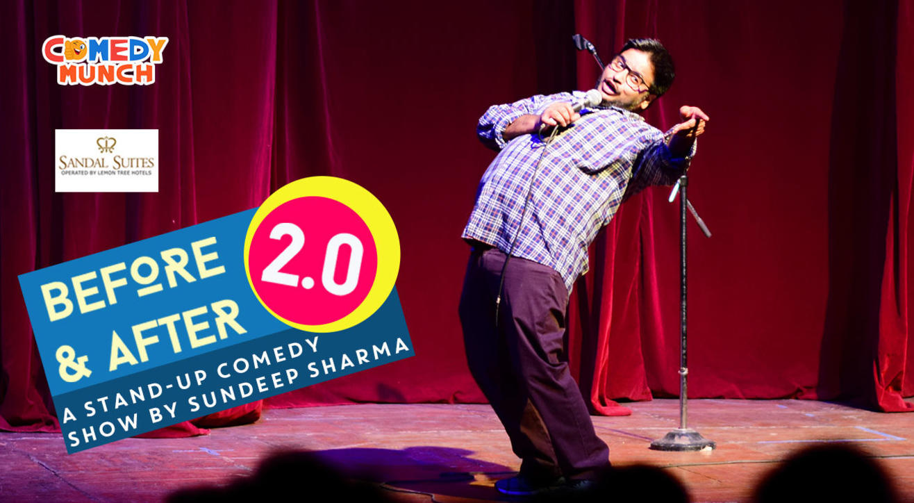 Comedy Munch : Before and After 2.0 : A stand-up comedy show