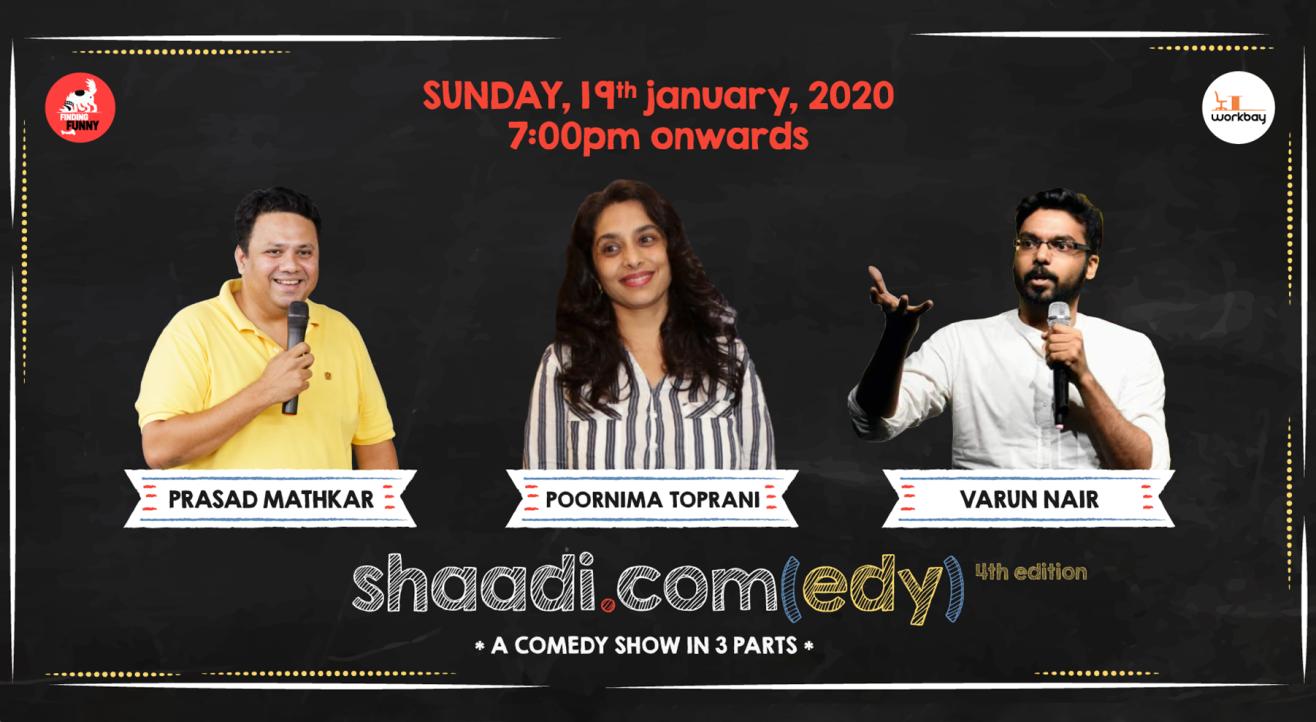 Shaadi.com(edy), a comedy show in 3 parts - Fourth Edition