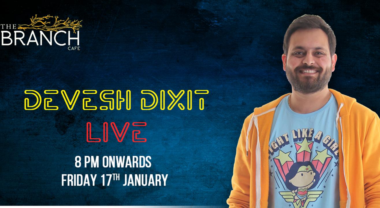Devesh Dixit Live!