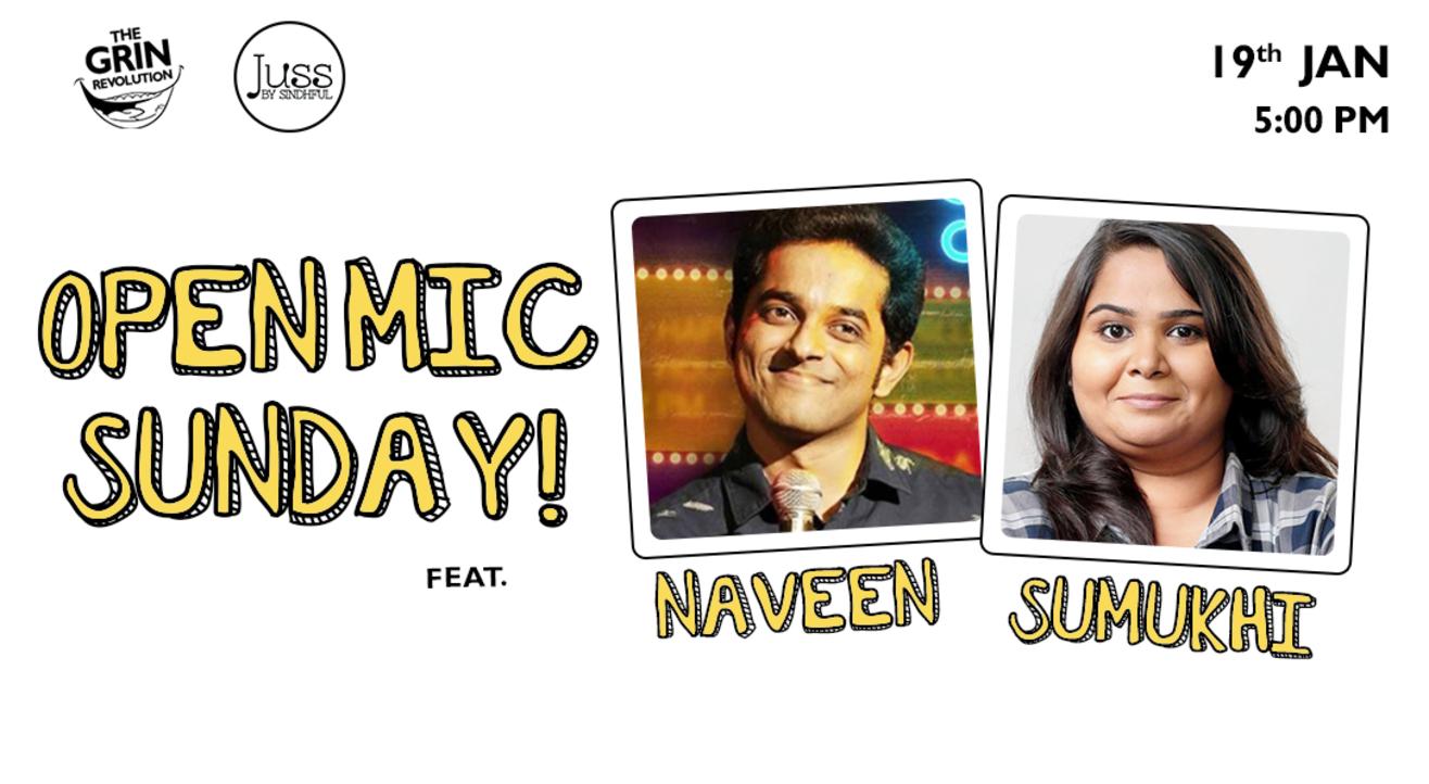 Grin Revolution: Open Mic Sundays w/ Naveen & Sumukhi
