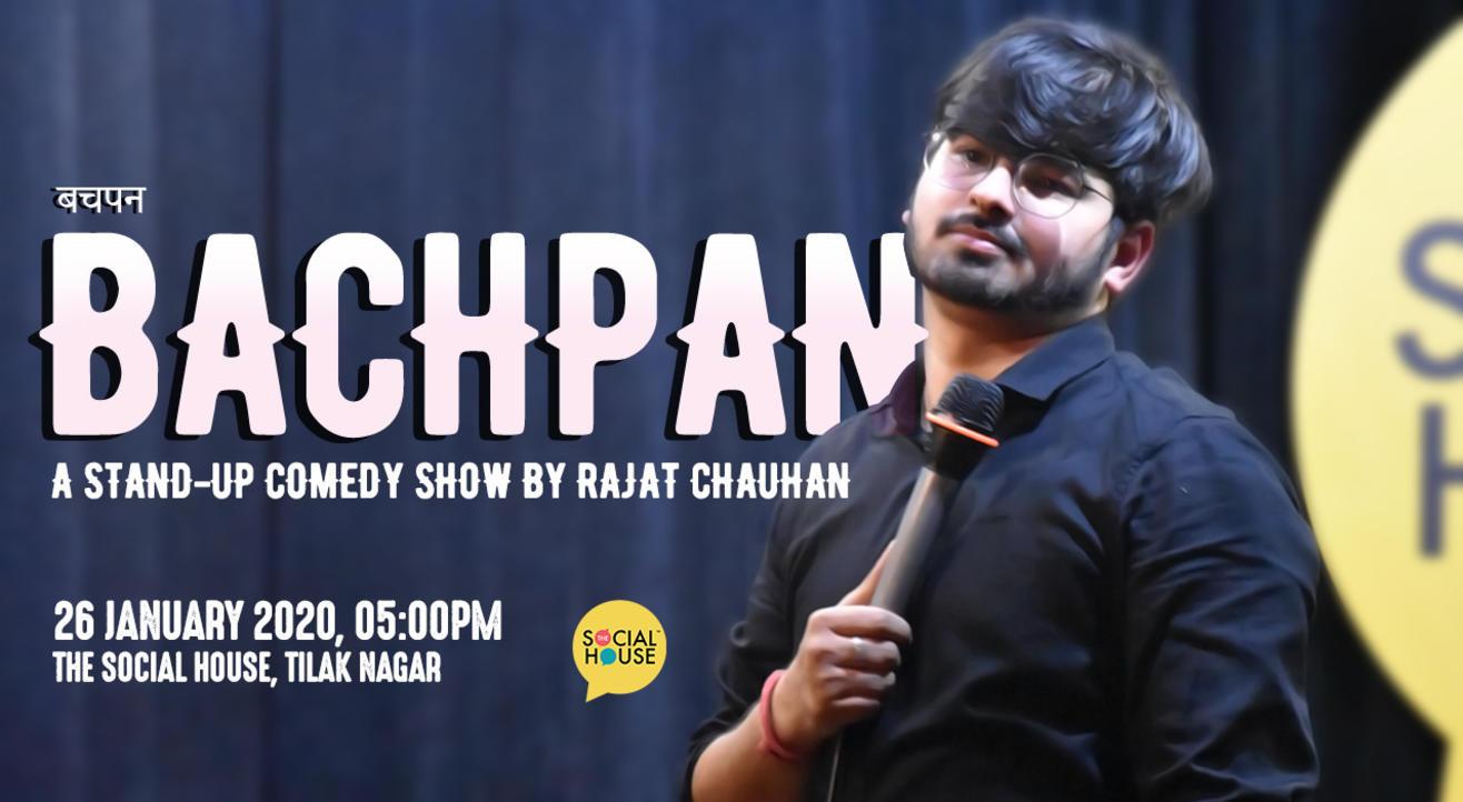 Bachpan With Rajat Chauhan