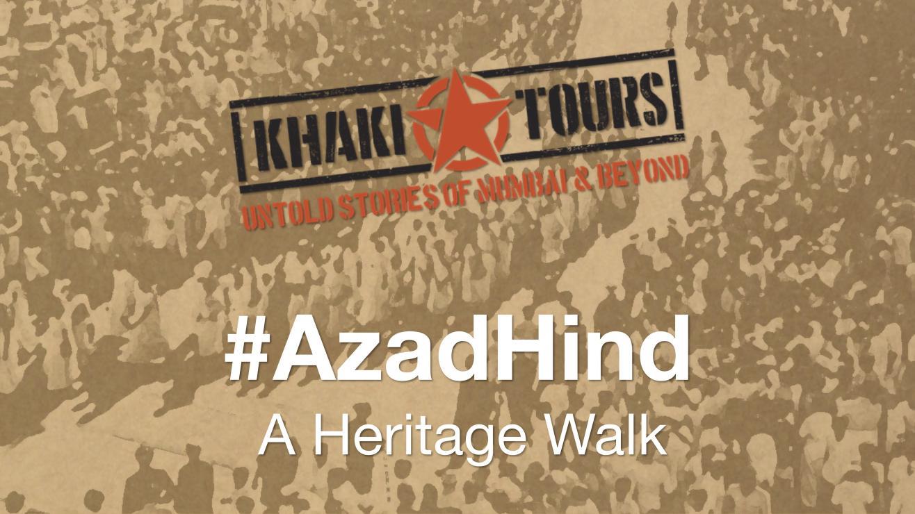 #AzadHind by Khaki Tours