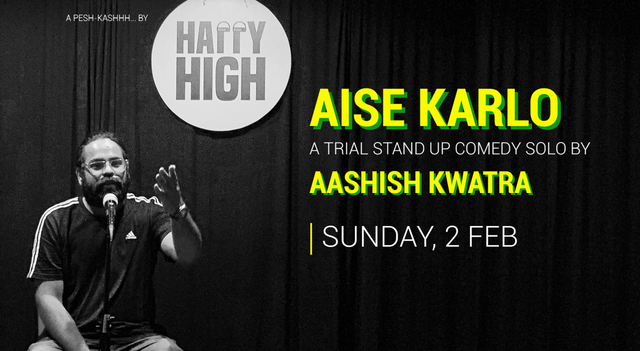 Aise karlo - A trial solo by Aashish Kwatra