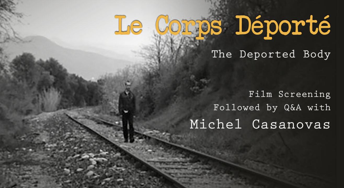 Le Corps Déporté | The Deported Body