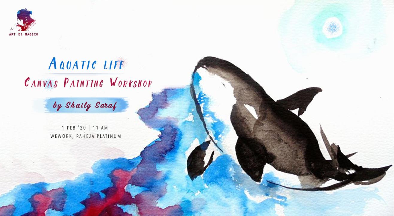 Aquatic Life | Canvas Painting Workshop by Art Es Magico
