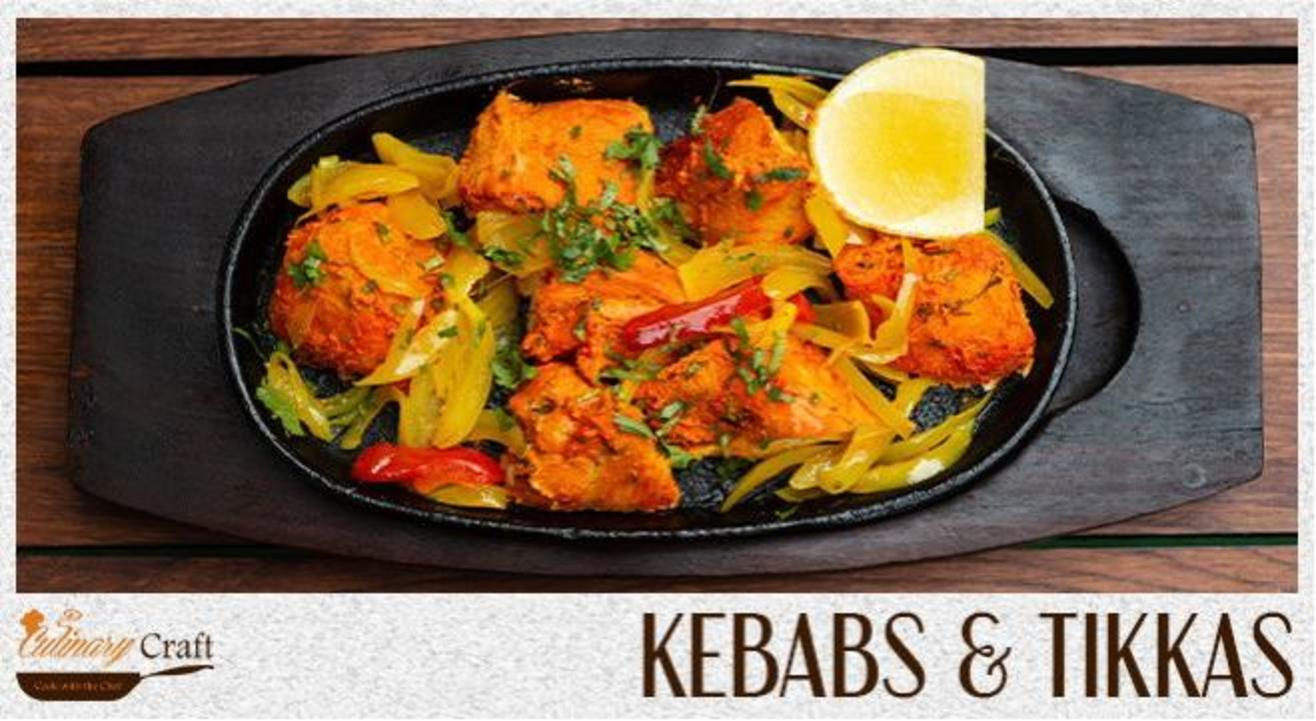 Kebabs And Tikkas | Culinary Craft