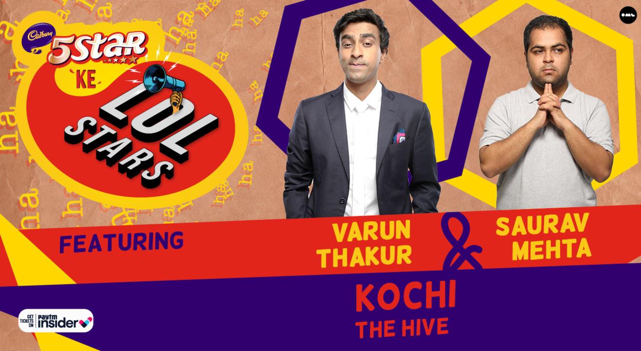 5Star ke LOLStars ft Varun Thakur & Saurav Mehta | Kochi