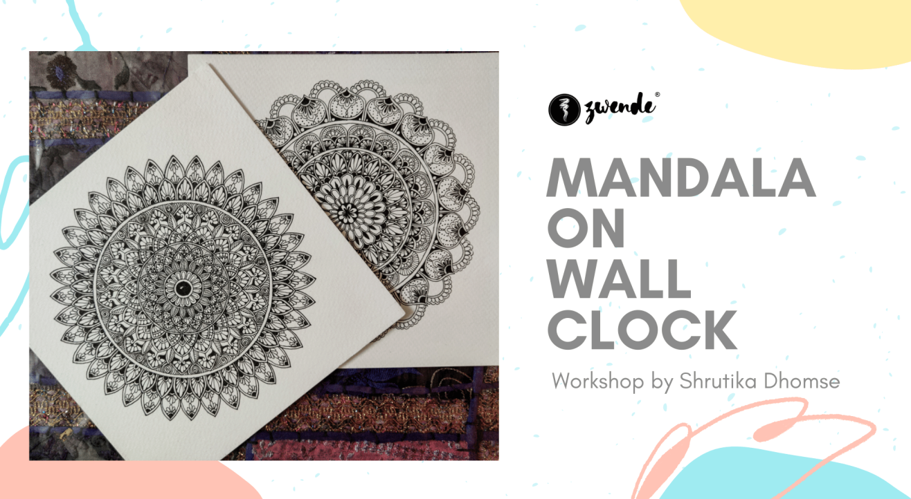Mandala Art on Wall Clock Workshop by Shrutika Ghomse