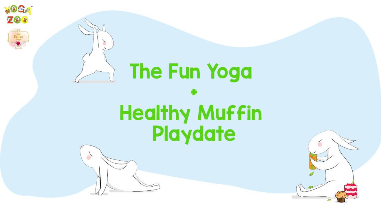 Fun Yoga & Healthy Muffin Playdate for Kids