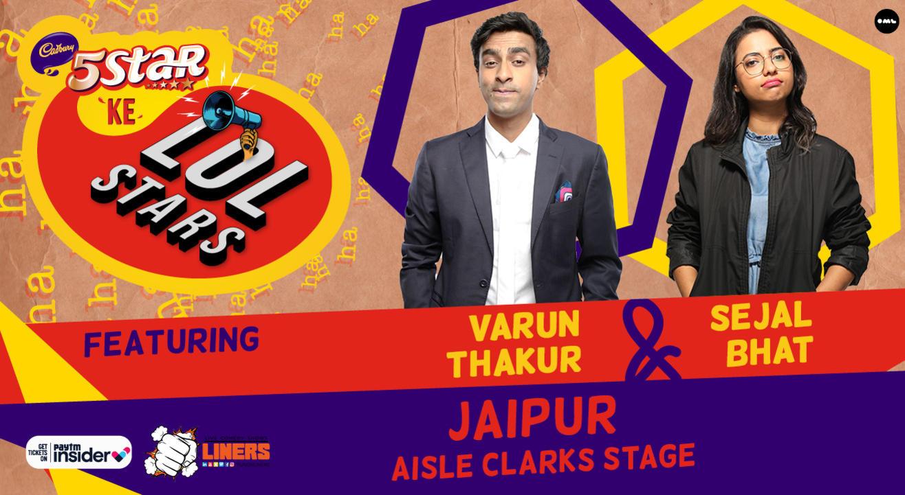 5Star ke LOLStars ft Varun Thakur & Sejal Bhat  | Jaipur