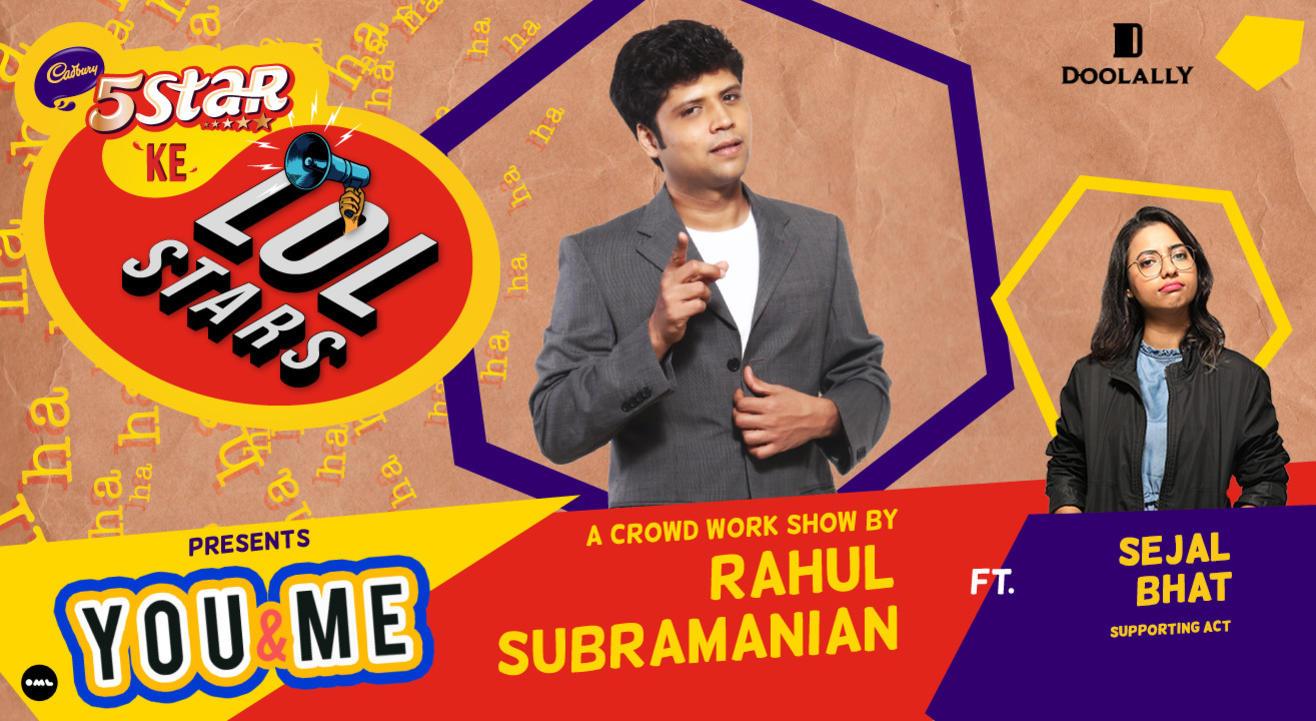 5Star ke LOLStars presents You & Me - A Crowd Work Show by Rahul Subramanian | Vashi