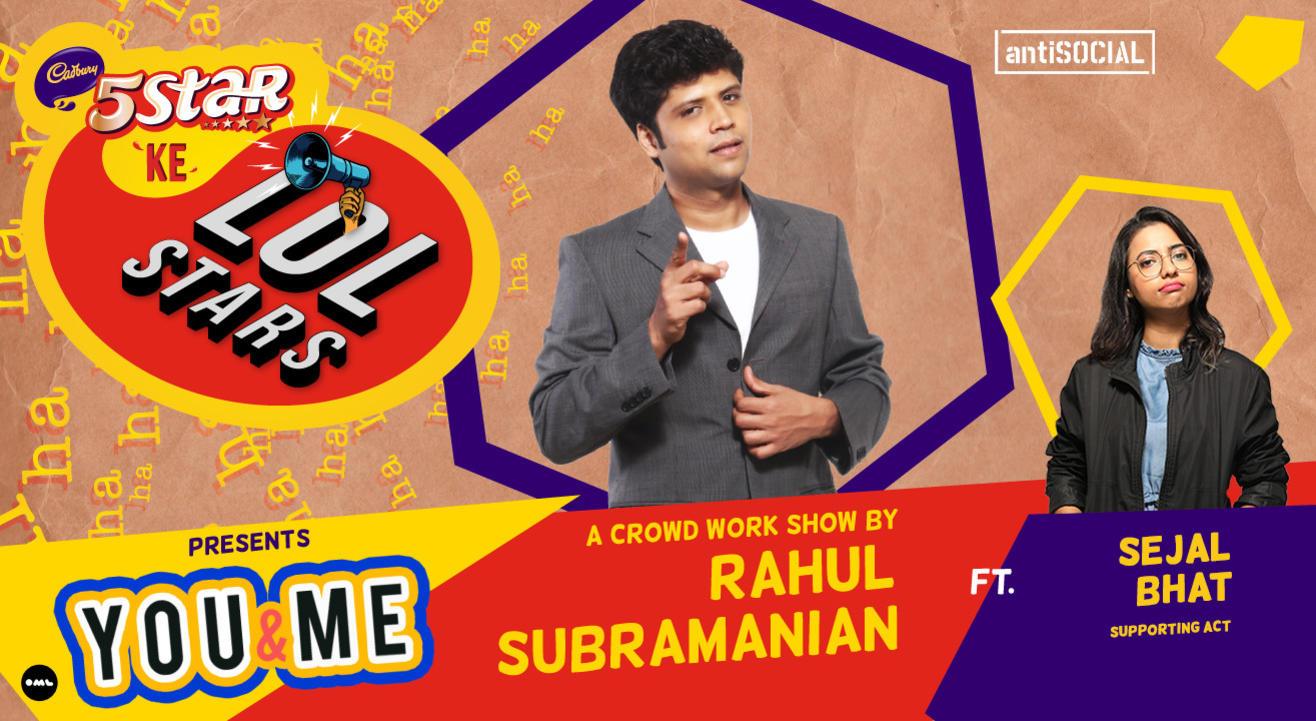 5Star ke LOLStars ft Rahul Subramanian & Sejal Bhat | Mumbai