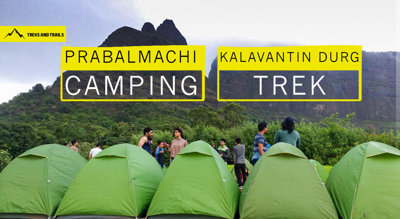 Prabalmachi Camping and Kalavantin Durg Trek