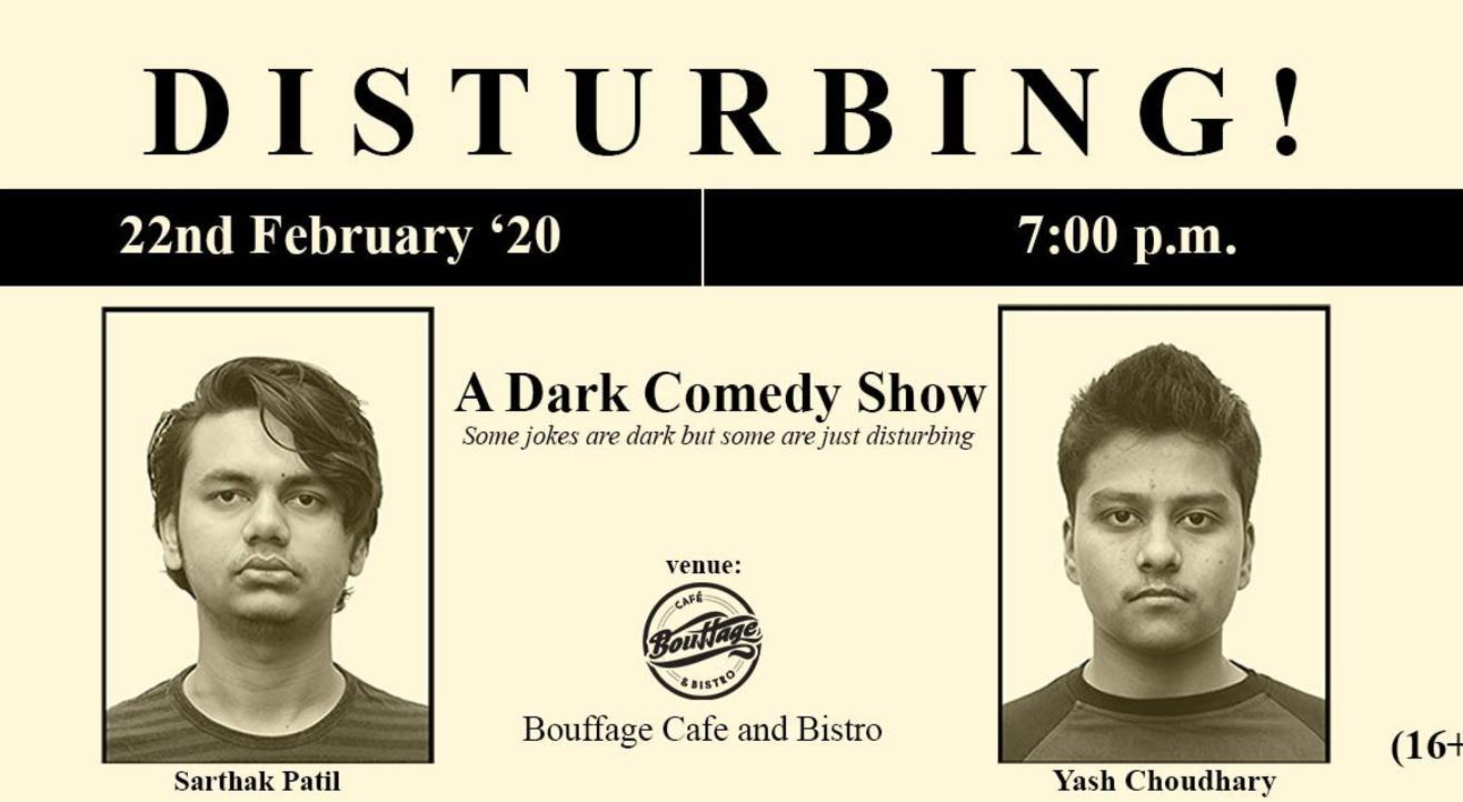 Disturbing: A Dark Comedy Show