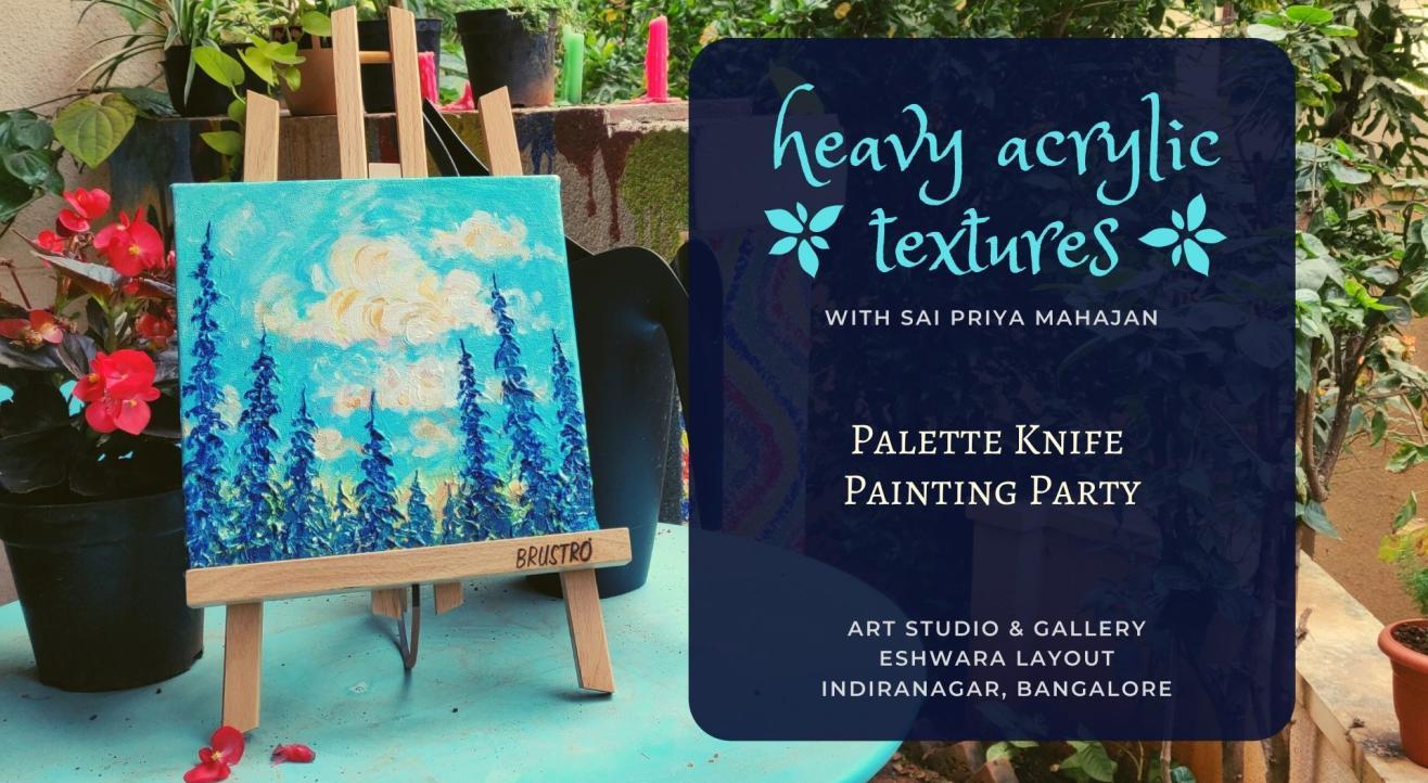 Heavy Acrylic Textures with Palette Knife, Pine Trees by Sai Priya Mahajan