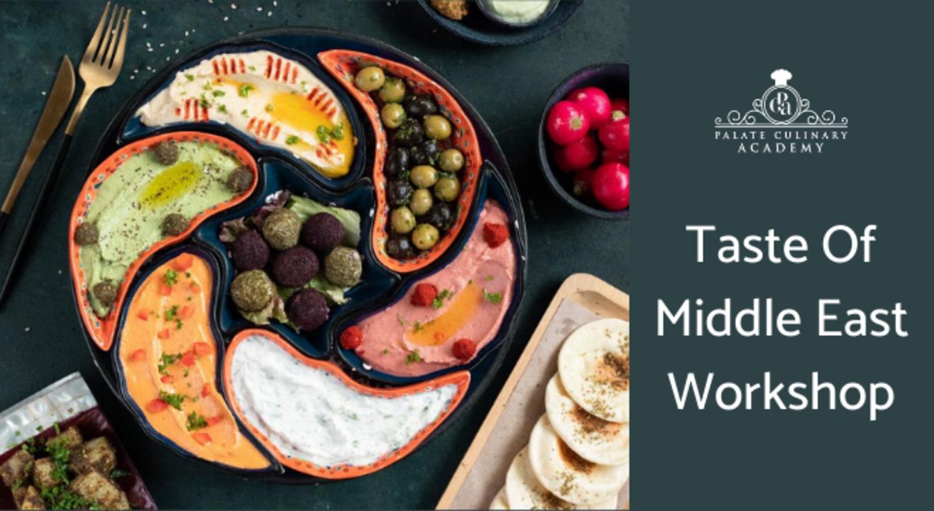 Taste Of Middle East Workshop