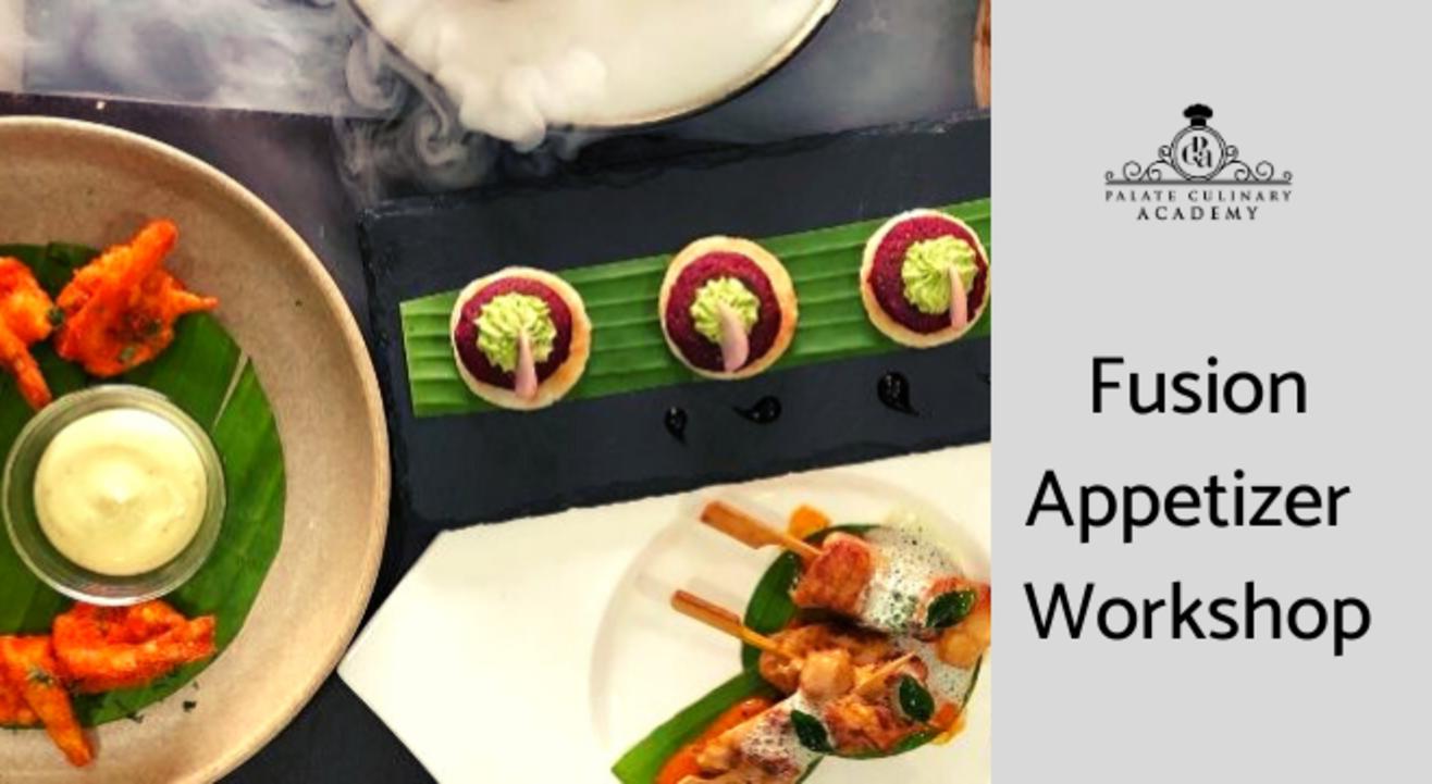 Fusion Appetizer Workshop