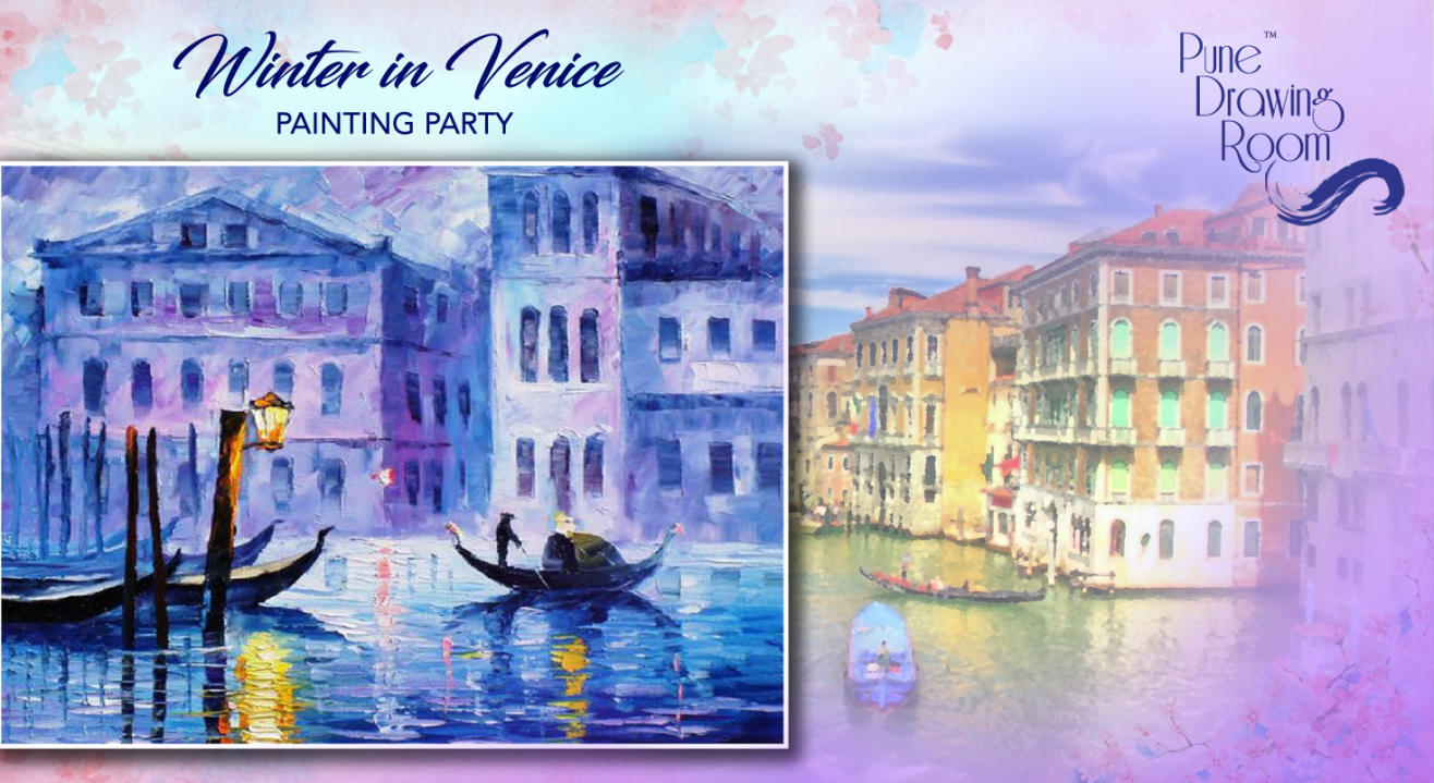 Winter in Venice Painting Party by Pune Drawing Room