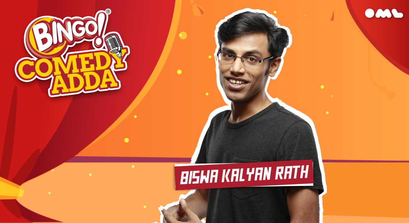 Bingo Comedy Adda Presents Biswa Kalyan Rath