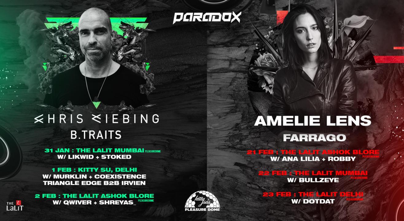 Paradox Presents Chris Liebing & B.Traits + Amelie Lens & Farrago | Delhi