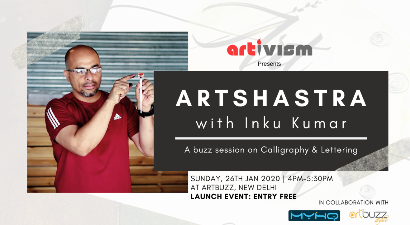 ArtShastra - Calligraphy Talk with Inku Kumar