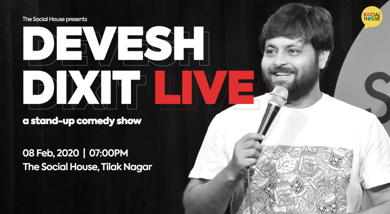 Devesh Dixit Live - Stand-Up comedy