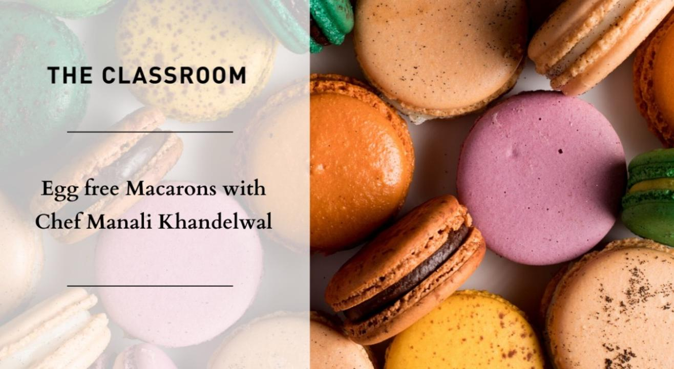 Egg free Macarons with Chef Manali Khandelwal
