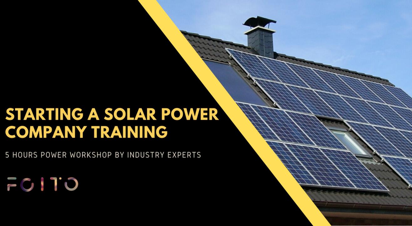 Starting a Solar Power Company Training