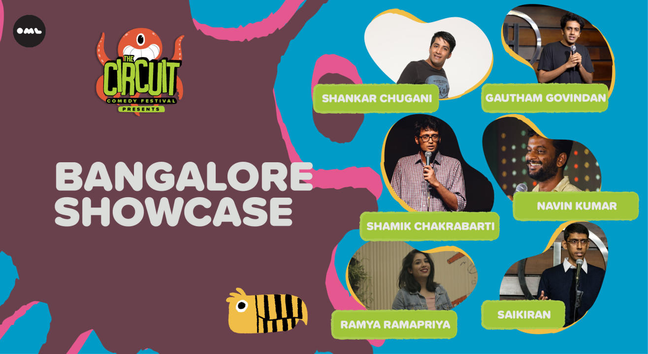 Bengaluru Showcase  ft. Shankar, Shamik, Saikiran, Ramya and more! | The Circuit Comedy Festival, Bengaluru