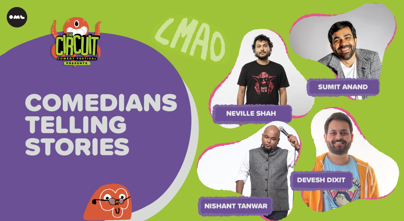 Comedians Telling Stories ft. Neville, Sumit, Nishant & Devesh | The Circuit Comedy Festival, Delhi