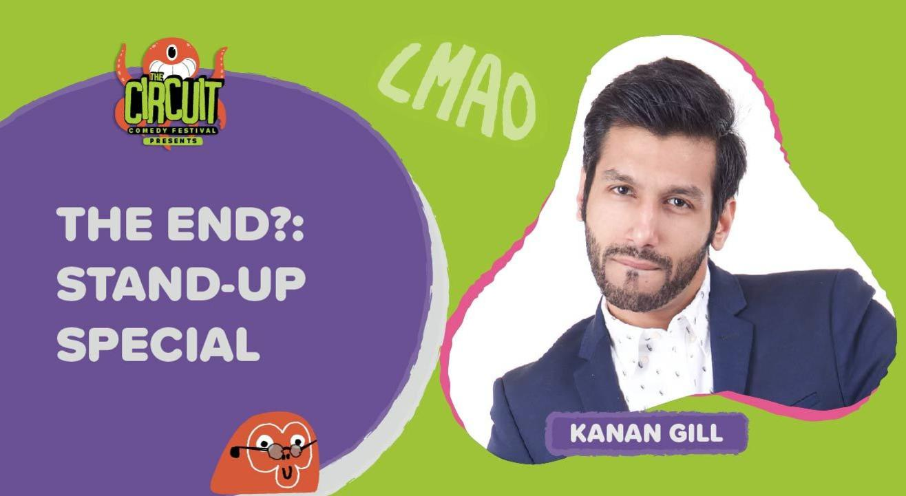 The End? with Kanan Gill | The Circuit Comedy Festival, Delhi