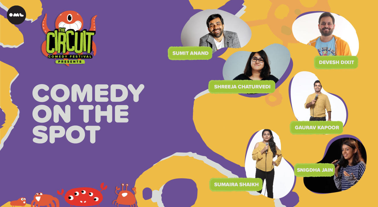 Comedy On The Spot ft. Sumit Anand, Devesh Dixit, Sumaira Shaikh and more! | The Circuit Comedy Festival, Delhi