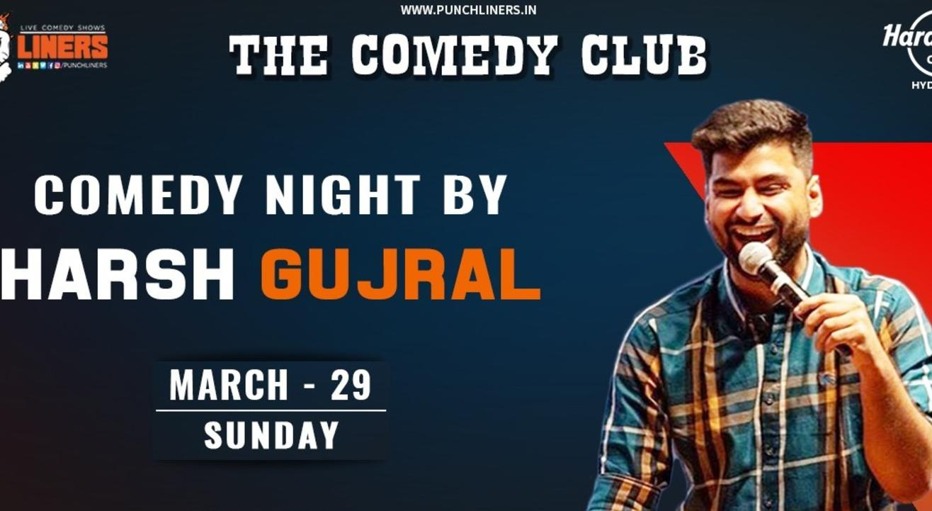 Punchliners Comedy Show ft Harsh Gujral in Hyderabad