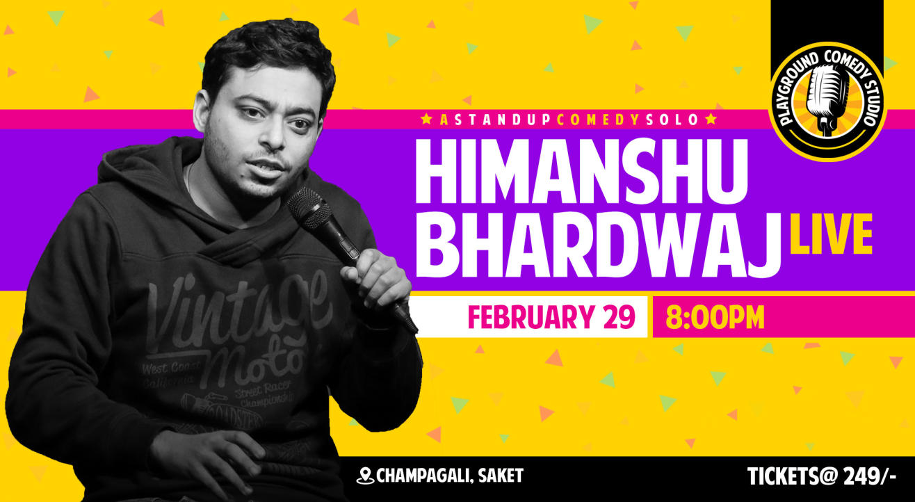 Himanshu Bhardwaj Live - Stand Up Comedy Solo