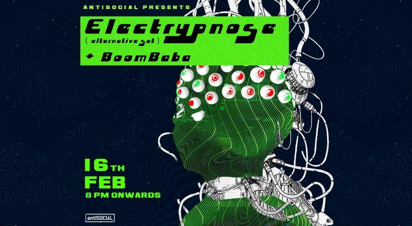 Electrypnose + BoomBaba | antiSOCIAL Mumbai