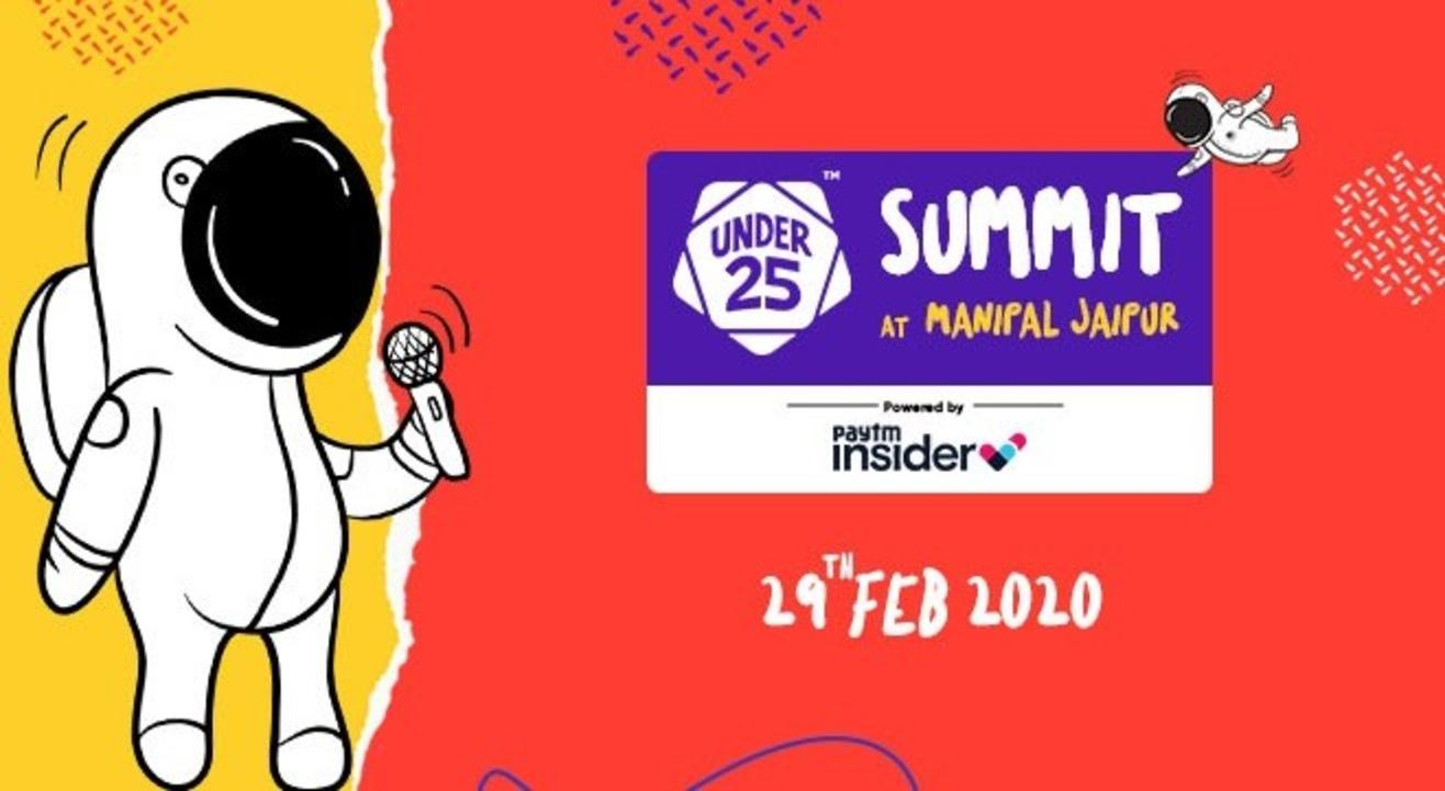 Under 25 Summit at Manipal University | Jaipur