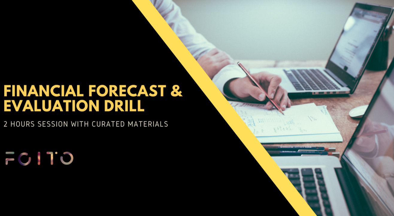 Financial Forecast and Evaluation Drill