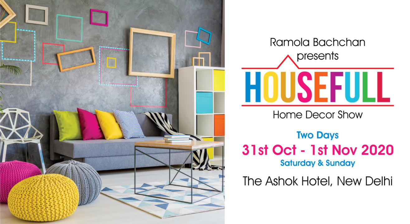 HouseFull 26 - Home Decor Exhibition by Ramola Bachchan