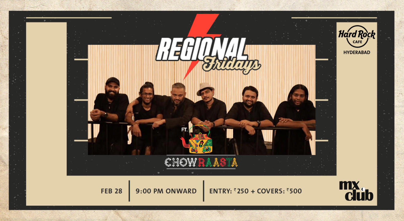 Regional Fridays ft. Chowraasta