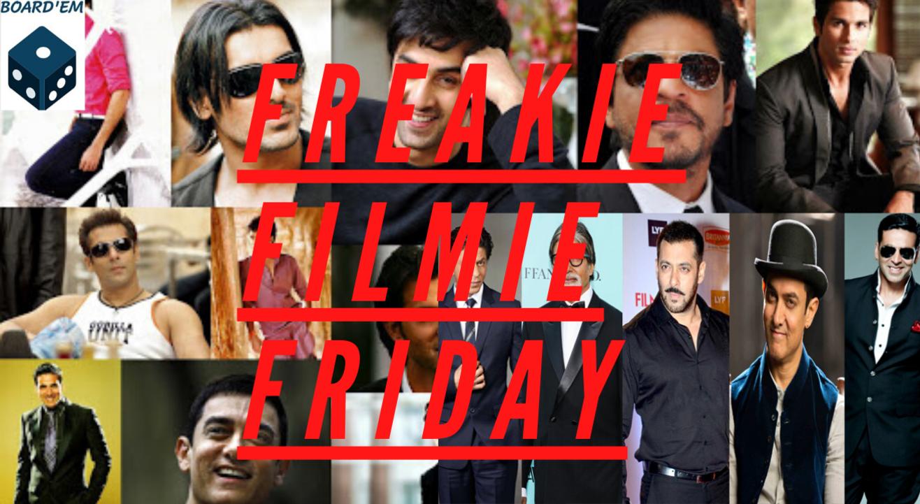 Freakie Filmie Friday