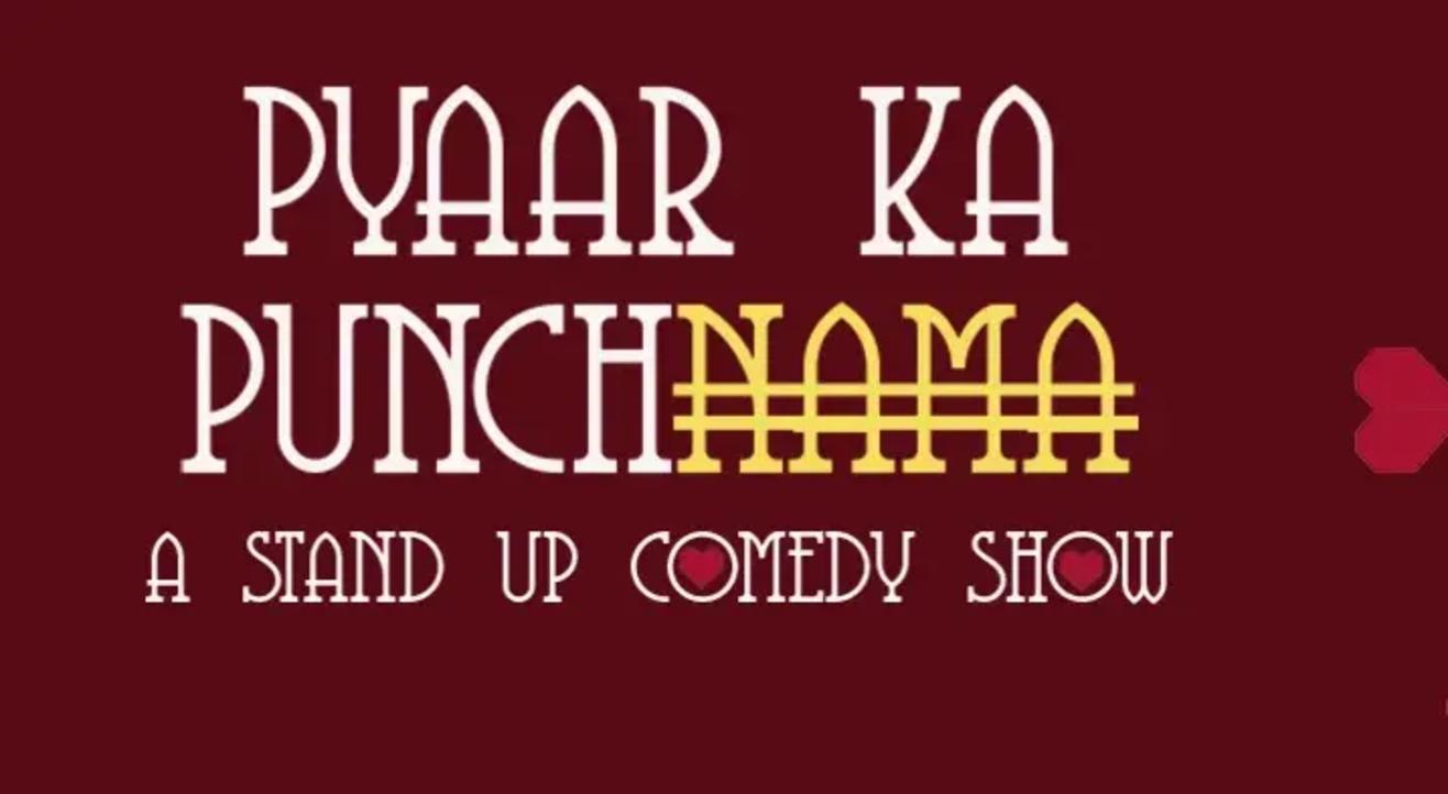 Pyaar ka Punch - A Stand-Up Comedy Show