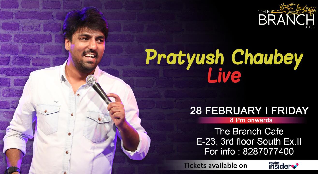 Pratyush Chaubey Live!